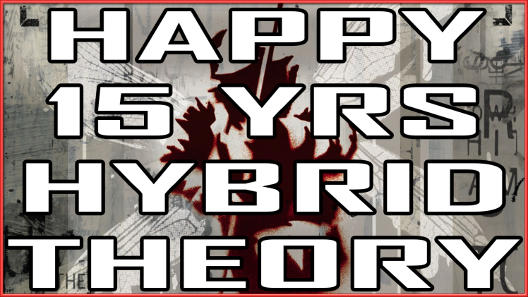 HAPPYHYBRIDTHEORY15TH